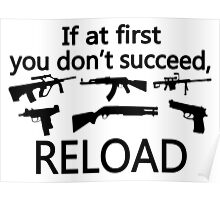 If You Don't Succeed Then Reload Poster