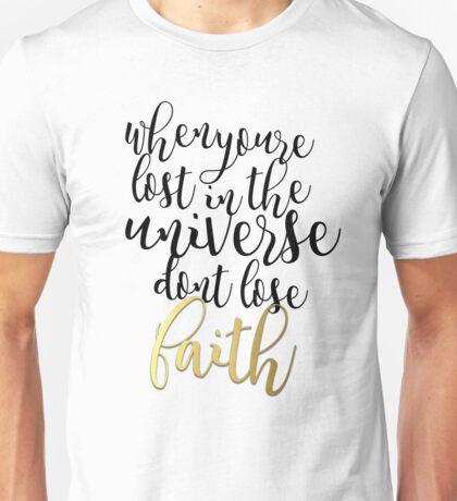 Don't Lose Faith Unisex T-Shirt