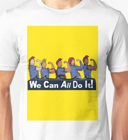 We can All do it- #LoveTrumpsHate Unisex T-Shirt