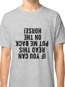 Equestrian Funny Horse Classic T-Shirt