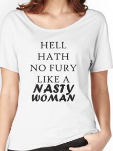 Nasty Woman Design Women's Relaxed Fit T-Shirt