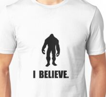 I Believe In Bigfoot Unisex T-Shirt