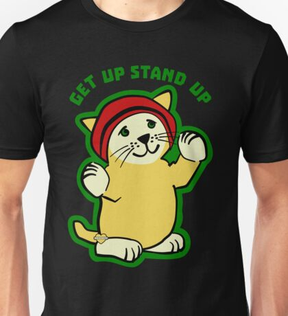 Get Up Stand Up Cat Unisex T-Shirt