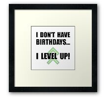 Level Up Birthday Framed Print
