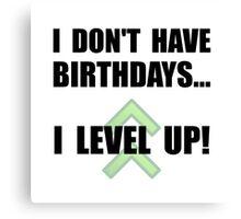 Level Up Birthday Canvas Print