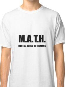 Math Abuse Classic T-Shirt