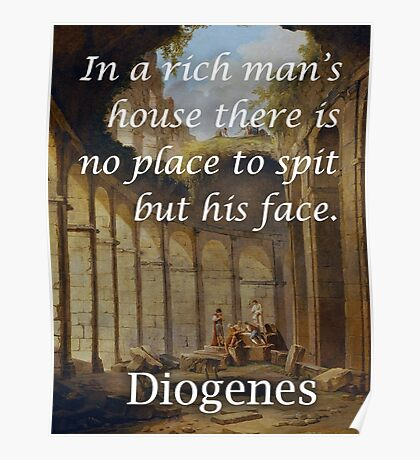 Diogenes Wealth Philosophical Quote Poster