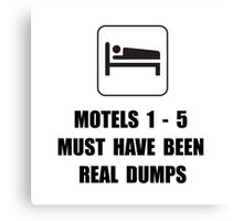 Motel Dump Canvas Print