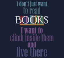 Live inside books by dapperc