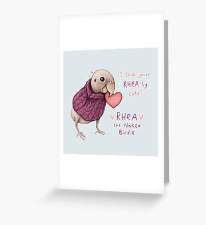 Rhea - Rhea-ly Cute! Greeting Card