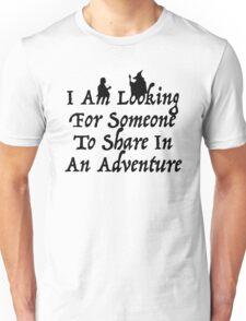 A Most Interesting Adventure Unisex T-Shirt