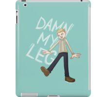 DAMN MY LEG iPad Case/Skin