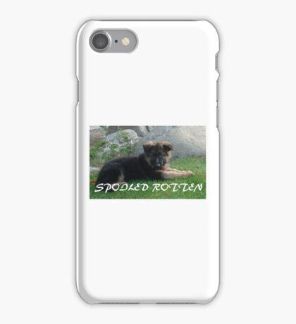 GS puppy spoiled rotten iPhone Case/Skin