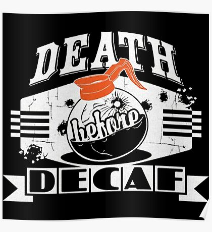 for Death Before Decaf Poster