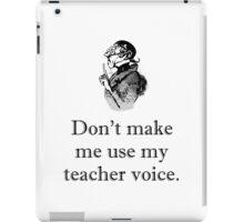 Teacher Voice iPad Case/Skin