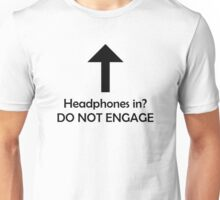 """DO NOT ENGAGE"" Unisex T-Shirt"
