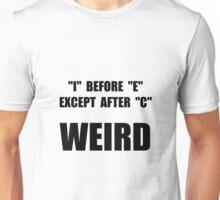 Weird Spelling Unisex T-Shirt