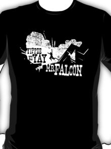 Yippee Ki Yay, Mr. Falcon T-Shirt