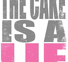 THE CAKE IS A LIE by Penelope Barbalios