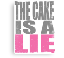 THE CAKE IS A LIE Canvas Print