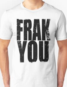 FRAK YOU (BLACK) T-Shirt