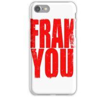 FRAK YOU (RED) iPhone Case/Skin