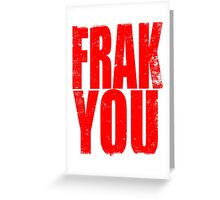 FRAK YOU (RED) Greeting Card