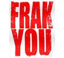 FRAK YOU (RED) Poster