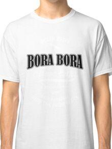 Extreme Bora Bora Classic T-Shirt
