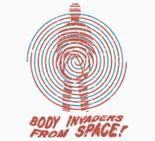 Body Invaders from Space! T-Shirt