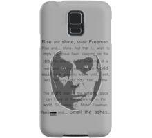 Gman | Rise and shine... Samsung Galaxy Case/Skin
