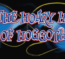 By The Hoary Hosts of Hoggoth by gamac74