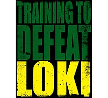 Training to DEFEAT LOKI Photographic Print