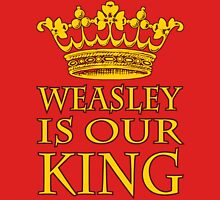 Weasley Is Our King (Gryffindor) T-Shirt