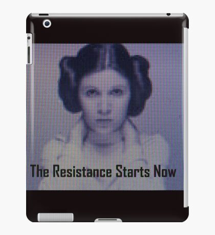 The Resistance starts now  iPad Case/Skin