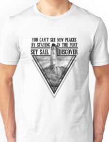 Set Sail and Discover Unisex T-Shirt