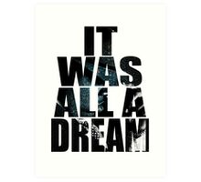 was it All Just A Dream Art Print
