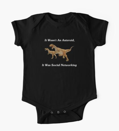 Social Networking: The Real Cause Of Dinosaur Extinction One Piece - Short Sleeve