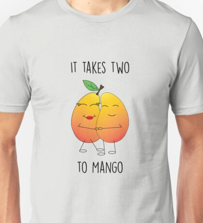 It Takes Two To Mango Unisex T-Shirt