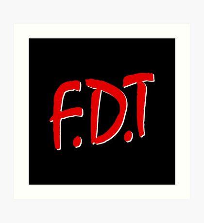 FDT Art Print