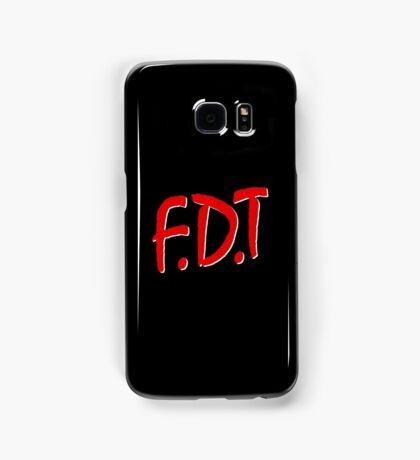 FDT Samsung Galaxy Case/Skin