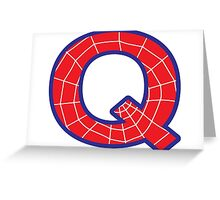 Q letter in Spider-Man style Greeting Card