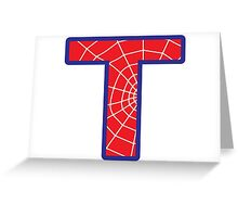 T letter in Spider-Man style Greeting Card