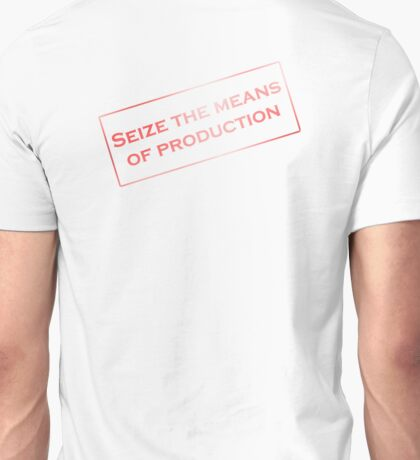 Seize production communist stamp Unisex T-Shirt