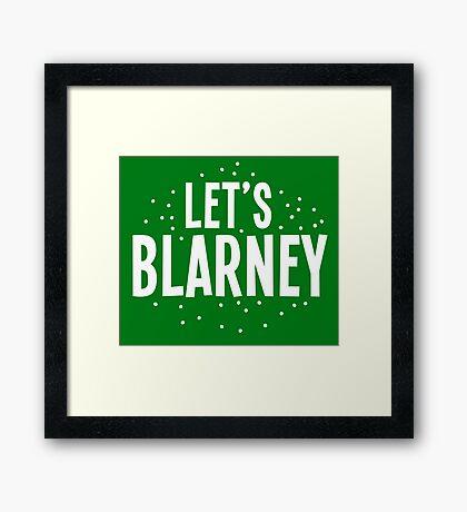 Let's BLARNEY Framed Print