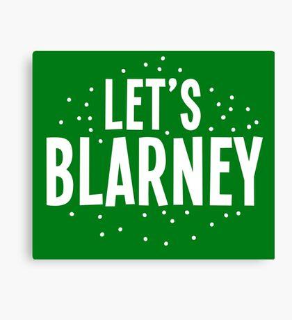 Let's BLARNEY Canvas Print