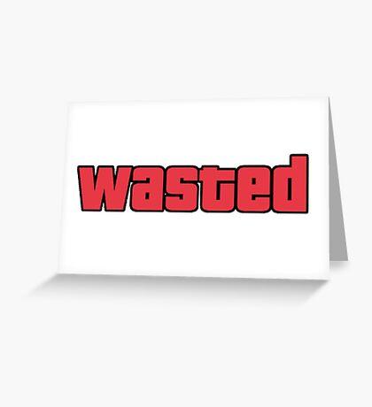 Wasted - GTA San Andreas Greeting Card