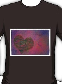 Love is poster with white frame T-Shirt