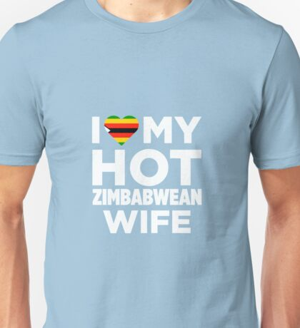I Love My Zimbabwean Wife Unisex T-Shirt