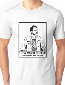 Charlie Kelly - Cheese Unisex T-Shirt